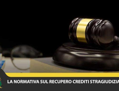 Recupero crediti stragiudiziale: la normativa del recupero crediti